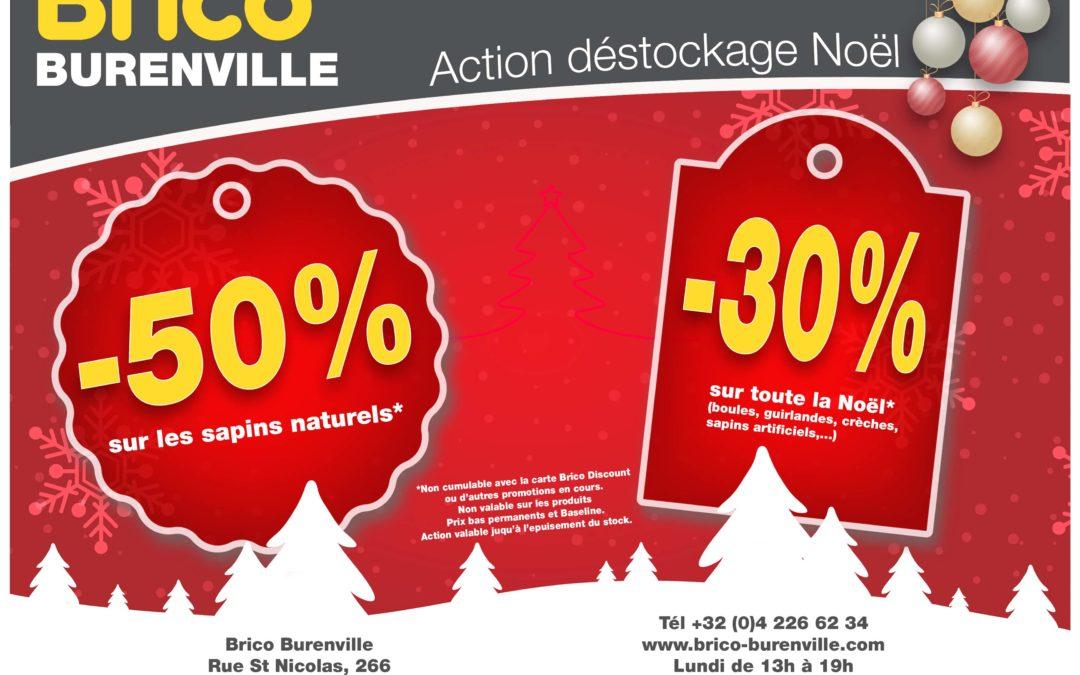 Action déstockage Noël dans votre Brico Burenville